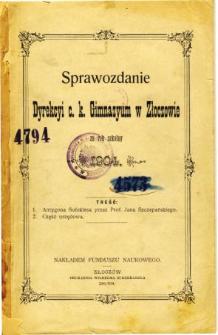 Sprawozdanie Dyrekcyi C. K. Gimnazyum w Złoczowie za rok szkolny 1904
