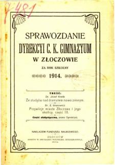 Sprawozdanie Dyrekcyi C. K. Gimnazyum w Złoczowie za rok szkolny 1914