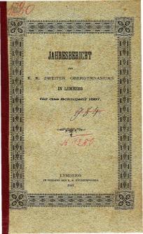 Jahresbericht des K. K. Zweiten Ober-Gymnasiums in Lemberg fur das Schuljahr 1887