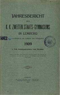 Jahresbericht des K. K. Zweiten Staats-Gymnasiums in Lemberg fur das Schuljahre 1909. 1. Teil.