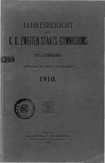 Jahresbericht des K. K. Zweiten Staats-Gymnasiums in Lemberg fur das Schuljahr 1910