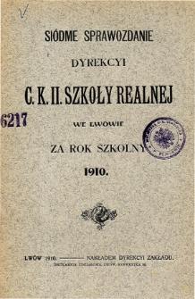 Sprawozdanie Dyrekcyi C. K. II Szkoły Realnej we Lwowie za rok szkolny 1910