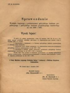 Sprawozdanie Wydziału krajowego z preliminarzami galicyjskiego funduszu propinacyjnego i galicyjskiego funduszu propinacyjnego rezerwowego na rok 1890 i 1891