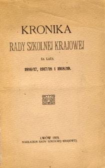 Kronika Rady Szkolnej Krajowej za lata 1916/17, 1917/18 i 1918/19