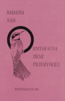 Badania nad ornitofauną Ziemi Przemyskiej. T. 1