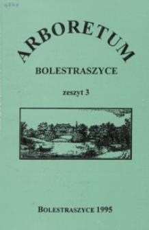 Zabytkowe ogrody oraz problemy ich ochrony : materiały z Międzynarodowego Sympozjum, Bolestraszyce 22-24 wrzesień 1994