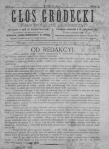 Głos Gródecki : organ społeczno-ekonomiczny. 1890, R. 1, nr 1-5