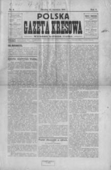 Polska Gazeta Kresowa. 1914, R. 2, nr 9-11, 13, 15-18, 20-21