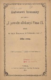 """Autorowi broszury pod tytułem """"Z powodu allokucyi Piusa IX mianej na tajnym Konsystorzu 29 października 1866 r."""" kilka uwag"""