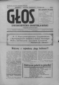 Głos Drohobycko-Borysławski : tygodnik bezpartyjny. 1934, R. 9, nr 1-2, 4