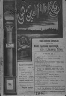 Ognisko : pismo miesięczne ilustrowane, poświęcone nauce, sprawom społecznym, literaturze, sztuce. 1904, nr 1-4