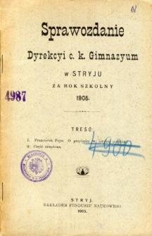 Sprawozdanie Dyrekcyi C. K. Gimnazyum w Stryju za rok szkolny 1905