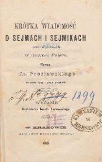 Krótka wiadomość o sejmach i sejmikach przedsejmowych w dawnej Polsce
