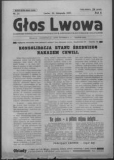 Głos Lwowa : czasopismo poświęcone sprawom społecznym, gospodarczym, kulturalnym i politycznym. 1927, R. 2, nr 21