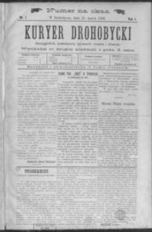 Kuryer Drohobycki : dwutygodnik poświęcony sprawom miasta i obwodu. 1896, R. 1, nr 1-15