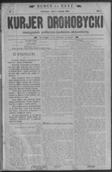 Kurjer Drohobycki : dwutygodnik polityczno-społeczno-ekonomiczny. 1899, R. 1, nr 1-24
