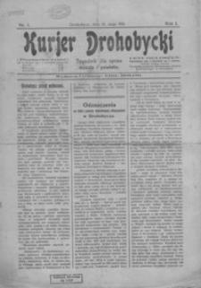 Kurjer Drohobycki : tygodnik spraw miasta i powiatu. 1911, R. 1, nr 1-3, 5