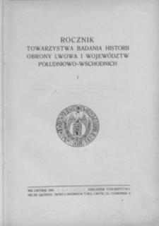 Rocznik Towarzystwa Badania Historii Obrony Lwowa i Województw Południowo-Wschodnich. 1936, R. 1