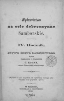 Rocznik Samborski : nowa serya illustrowana : wydawnictwo na cele dobroczynne samborskie. 1880, R. 4