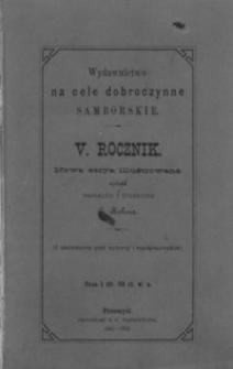 Rocznik Samborski : nowa serya illustrowana : wydawnictwo na cele dobroczynne samborskie. 1881-1882, R. 5