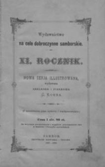 Rocznik Samborski : nowa serja illustrowana : wydawnictwo na cele dobroczynne samborskie. 1887-1888, R. 11