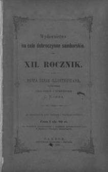 Rocznik Samborski : nowa serja illustrowana : wydawnictwo na cele dobroczynne samborskie. 1888-1889, R. 12