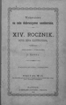 Rocznik Samborski : nowa serja illustrowana : wydawnictwo na cele dobroczynne samborskie. 1891, R. 14