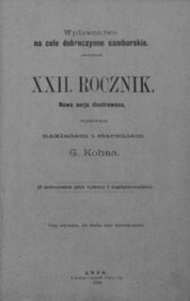 Rocznik Samborski : nowa serja illustrowana : wydawnictwo na cele dobroczynne samborskie. 1899, R. 22