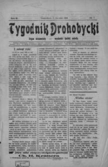 Tygodnik Drohobycki : organ niezawisły. 1914, R. 3, nr 1- 31