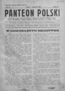 Panteon Polski : poświęcony czynowi Józefa Piłsudskiego i bohaterstwa żołnierza polskiego, kronice walk o niepodległość, pamięci poległych obrońców ojczyzny o wolność Polski. 1929, R. 6, nr 52-63