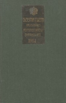 Szematyzm galicyjskich władz i urzędów skarbowych na rok 1914 : zestawiony wedle stanu z dnia 15. kwietnia 1914