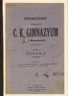 Sprawozdanie Dyrekcyi C. K. Gimnazyum w Brzeżanach za rok szkolny 1902