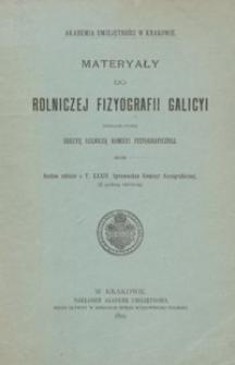 Materyały do rolniczej fizyografii Galicyi. T. 1