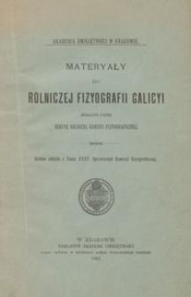 Materyały do rolniczej fizyografii Galicyi. T. 2