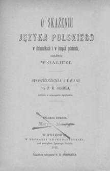 O skażeniu języka polskiego w dziennikach i innych pismach, osobliwie w Galicyi. Poczet trzeci