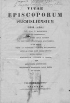 Vitae episcoporum Premisliensium ritus Latini [...]