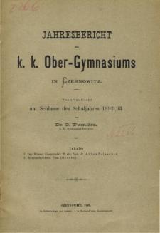 Jahresbericht des K. K. Obergymnasiums in Czernowitz veroffentlicht am Schlusse des Schuljahres 1892/93