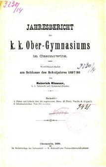 Jahresbericht des K. K. Obergymnasiums in Czernowitz veroffentlicht am Schlusse des Schuljahres 1897/98