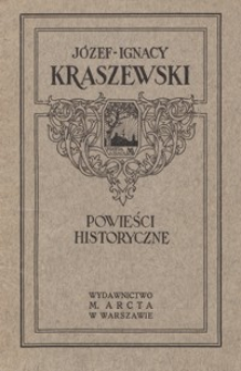 Józef Ignacy Kraszewski : powieści historyczne
