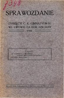 Sprawozdanie Dyrekcyi C. K. Gimnazyum IV. we Lwowie za rok szkolny 1914