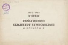 X-lecie Państwowej Orkiestry Symfonicznej w Rzeszowie : 1955-1965