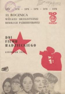 Dni Filmu Radzieckiego : 55 rocznica Wielkiej Socjalistycznej Rewolucji Październikowej [program]