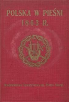 Polska w pieśni 1863 r. : antologia