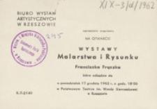 Wystawa malarstwa i rysunku Franciszka Frączka [zaproszenie]