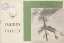 Wystawa malarstwa i rysunku Franciszka Frączka [katalog]
