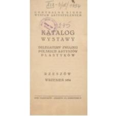 Katalog Wystawy Delegatury Związku Polskich Artystów Plastyków [katalog]