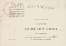 Wystawa Grupy Jarosław [zaproszenie]
