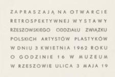 Wystawa retrospektywna Rzeszowskiego Oddziału Związku Polskich Artystów Plastyków [zaproszenie]