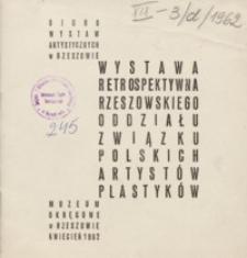 Wystawa retrospektywna Rzeszowskiego Oddziału Związku Polskich Artystów Plastyków [katalog]