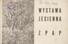 Wystawa jesienna Rzeszowskiego Oddziału ZPAP [katalog]